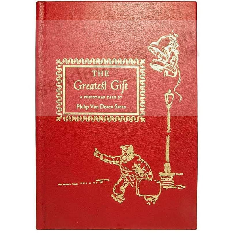 THE GREATEST GIFT<br>by Philip Van Doren Stern<br>collectible Red Calfskin Leather Edition
