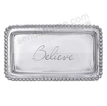 The original BELIEVE STATEMENT TRAY crafted by Mariposa®