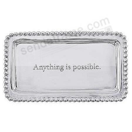 ANYTHING IS POSSIBLE STATEMENT TRAY crafted by Mariposa®