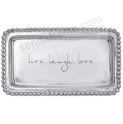 The original LIVE LAUGH LOVE STATEMENT TRAY crafted by Mariposa®