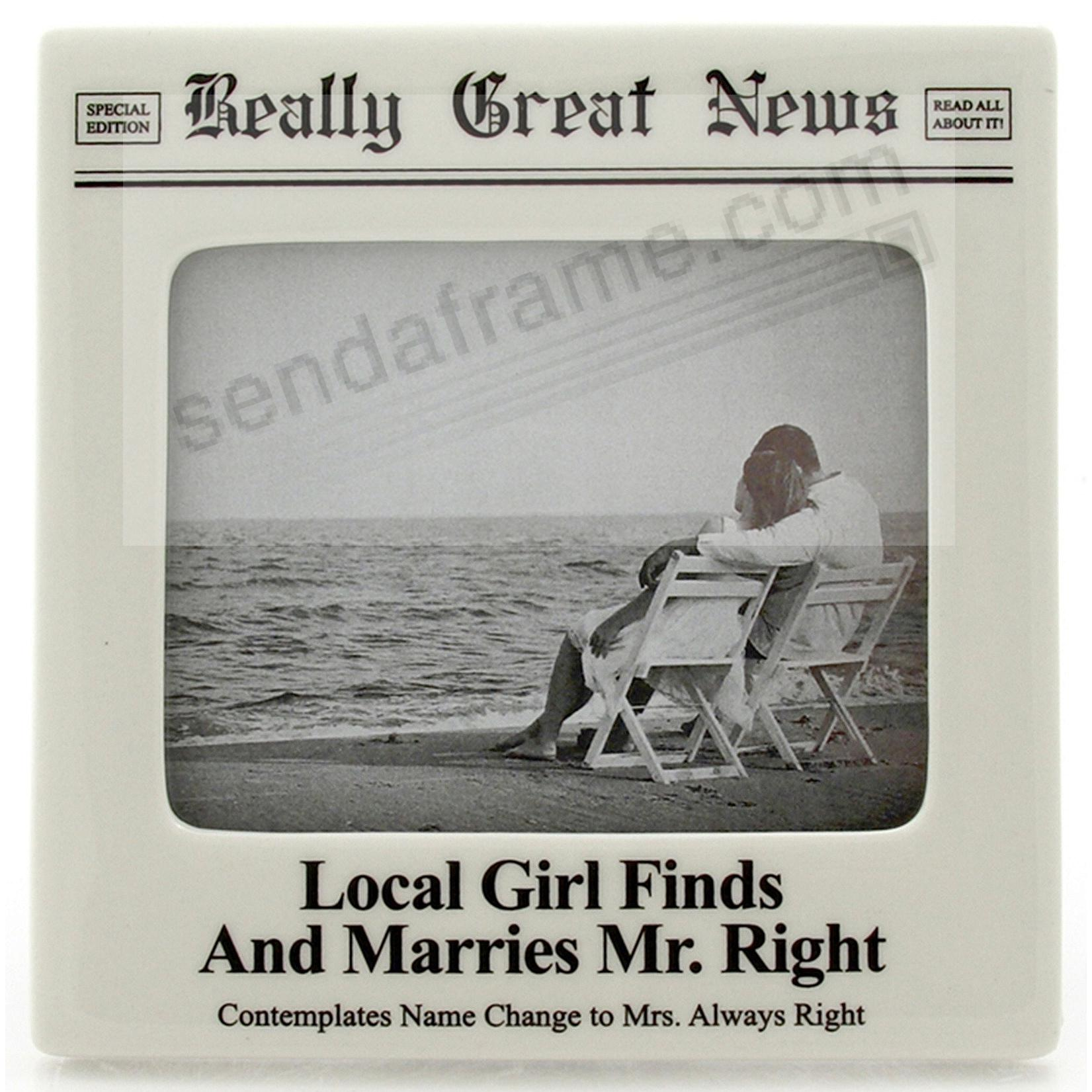 MR. RIGHT frame<br>by Really Great News&reg;