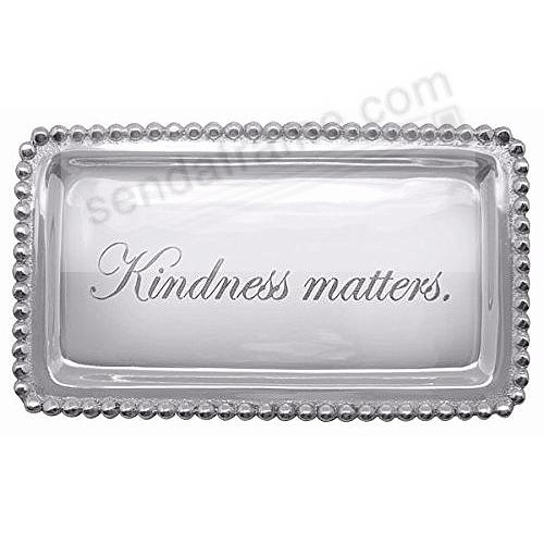The original KINDNESS MATTERS. STATEMENT TRAY crafted by Mariposa®