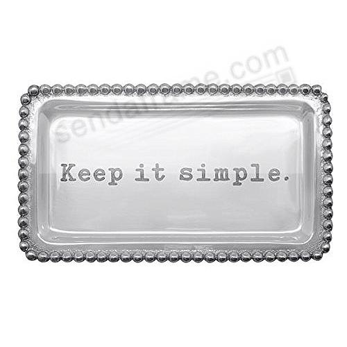 The original KEEP IT SIMPLE. STATEMENT TRAY crafted by Mariposa®