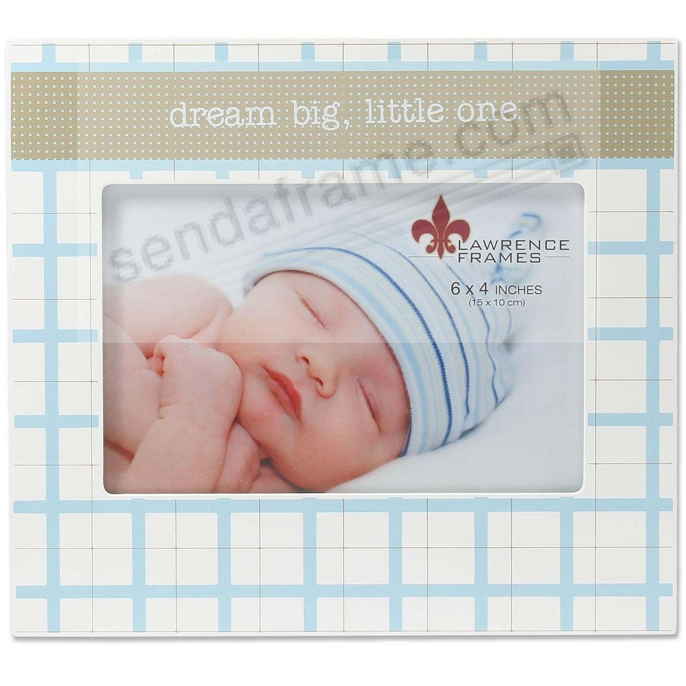 DREAM BIG LITTLE ONE Baby Blue 6x4 frame by Lawrence®