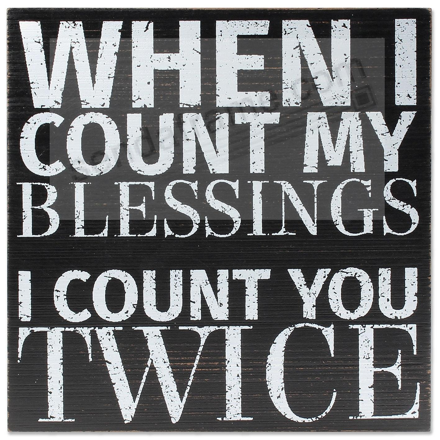 WHEN I COUNT MY BLESSINGS... Wood 8x8 Box Sign by Lawrence®