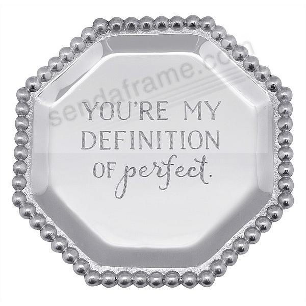 YOU'RE MY DEFINITION OF PERFECT. PEARLED OCTAGONAL CANAPE PLATE by Mariposa®