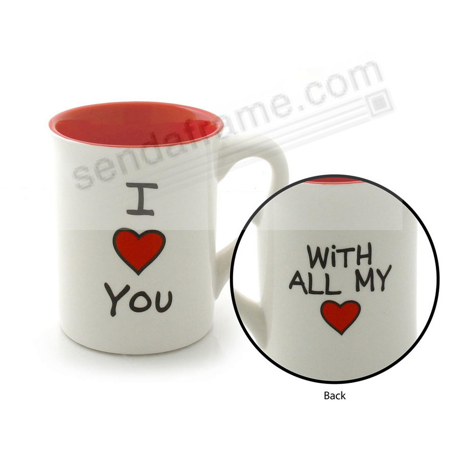 I {HEART} YOU Mug by Our Name is Mud®