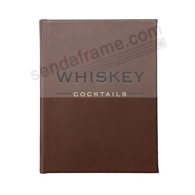 Whiskey Cocktails<br>Special Edition in Chocolate-Brown Fine Leather