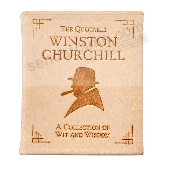 WINTON CHURCHILL'S WIT and WISDOM in Natural Vachetta Leather by Graphic Image®