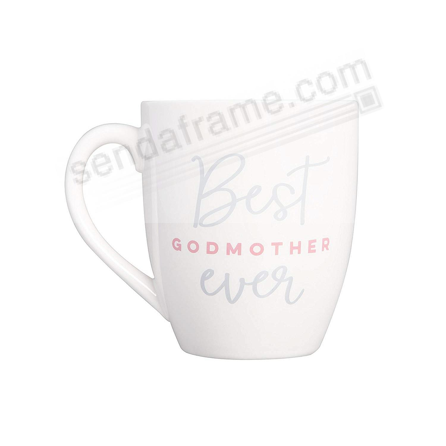 BEST GODMOTHER EVER Coffee Mug by Pearhead®