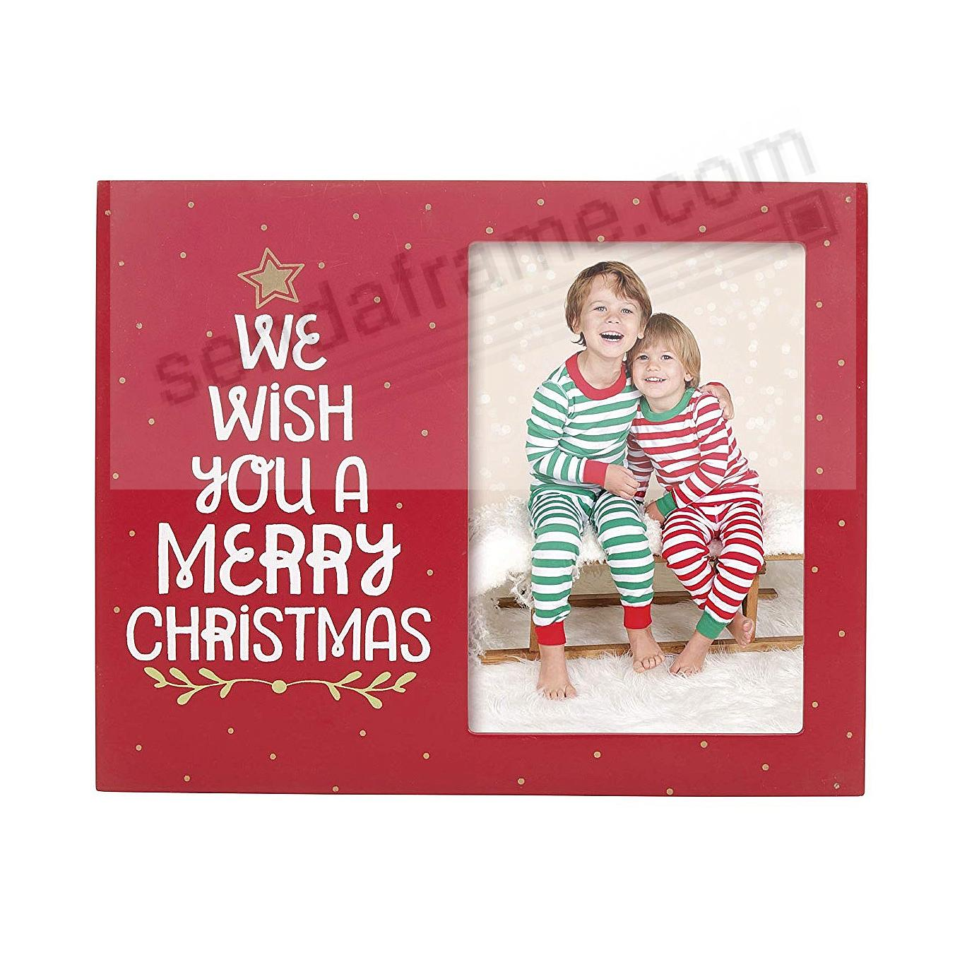 WE WISH YOU A MERRY CHRISTMAS... Christmas 3½x5 frame by Pearhead®
