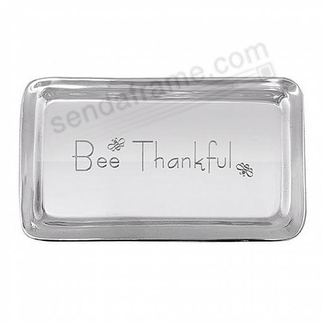 BEE THANKFUL SIGNATURE STATEMENT TRAY by Mariposa®
